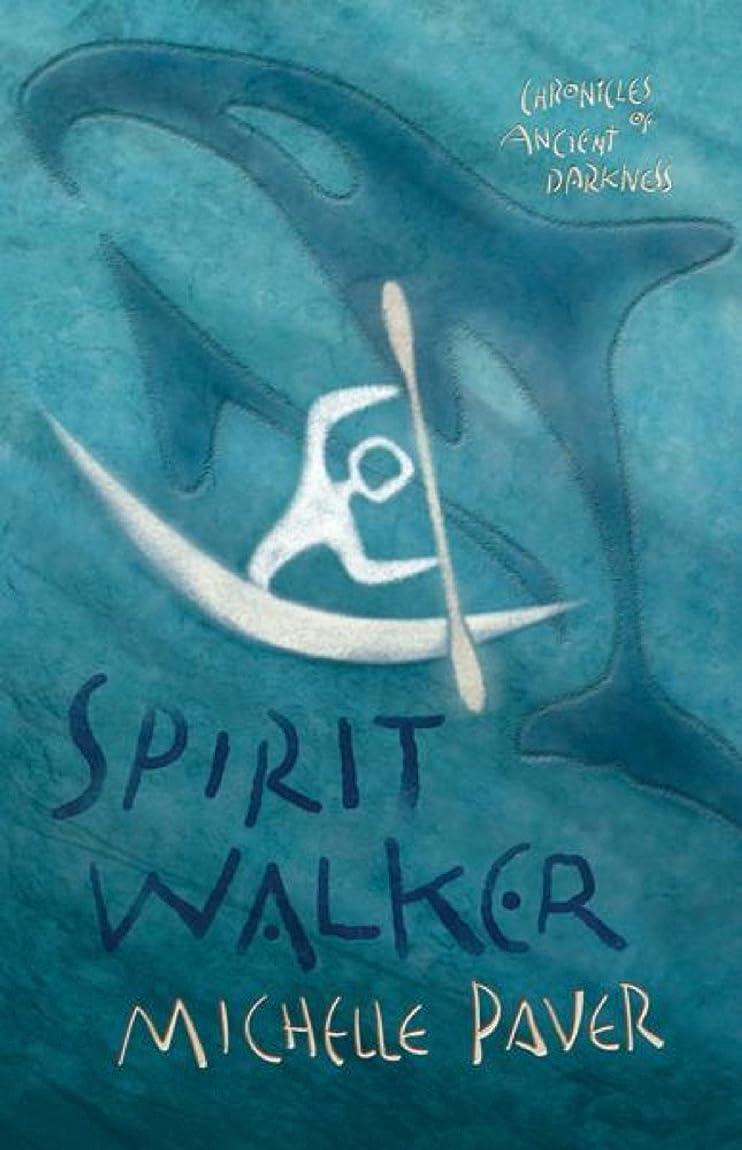 申し立てられた一般的に言えばアリSpirit Walker: Book 2 (Chronicles of Ancient Darkness) (English Edition)