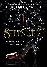 Stepsister: a história da meia-irmã da Cinderella