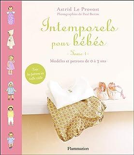 comprar comparacion Intemporels pour bebes - modeles et patrons de 0 a 3 ans: modèles et patrons de 0 à 3 ans