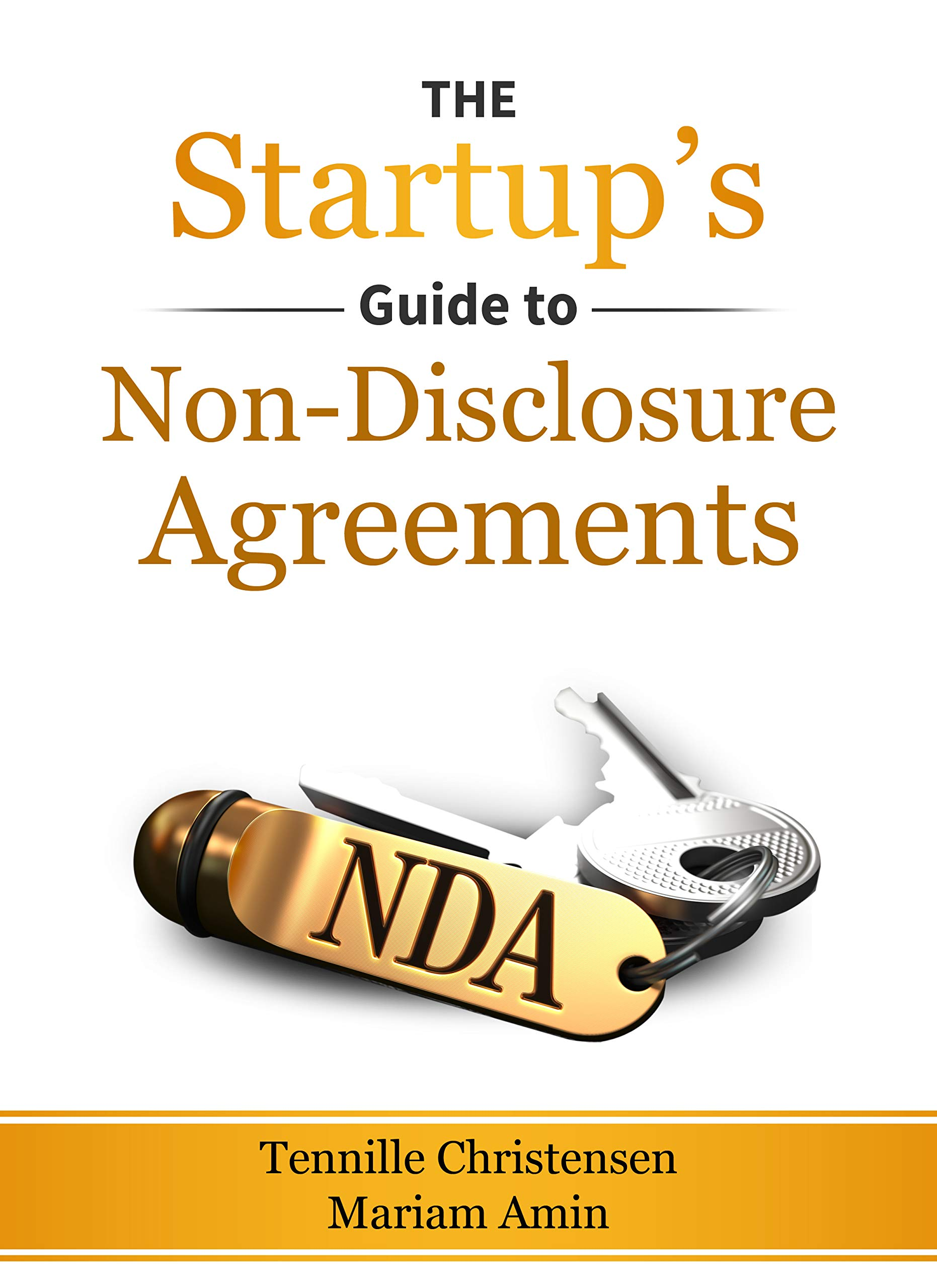 The Startup's Guide to Non-Disclosure Agreements