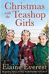 Christmas with the Teashop Girls Kindle Edition