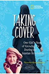 Taking Cover: One Girl's Story of Growing Up During the Iranian Revolution Kindle Edition