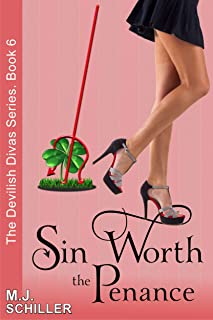 Sin Worth the Penance (The Devilish Divas Series, Book 6): Women's Fiction