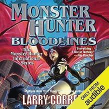 Monster Hunter Bloodlines: Monster Hunter, Book 8