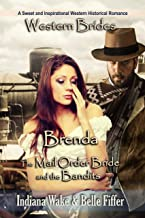 Brenda (The Mail Order Bride and the Bandits Book 1)