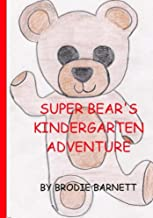 Super Bear's kindergarten adventure