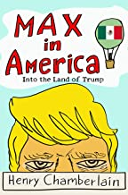 Max in America: Into the Land of Trump