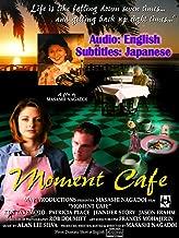 Moment Cafe, Audio English Subtitles Japanese