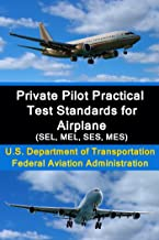 Private Pilot Practical Test Standards for Airplane (SEL, MEL, SES, MES)