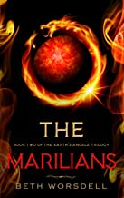The Marilians: YA version. Our Planet Dying, was just the beginning..... (Book two of the Earth's Angels Trilogy 2) (English Edition)