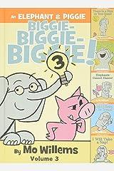 An Elephant & Piggie Biggie! Volume 3 (An Elephant and Piggie Book) Hardcover