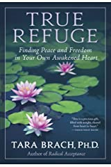True Refuge: Finding Peace and Freedom in Your Own Awakened Heart (English Edition) Format Kindle