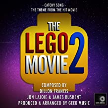The Lego Movie 2 - Catchy Song - Main Theme