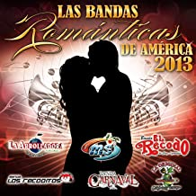 Bandas Romanticas de America 2013 / Various