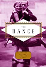 The Dance: Poems (Everyman's Library Pocket Poets Series)