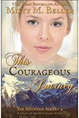 This Courageous Journey (The Mountain series Book 9) Kindle Edition