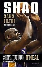 Livres Shaq sans filtre : Autobiographie PDF