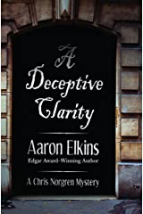 A Deceptive Clarity (The Chris Norgren Mysteries Book 1) Kindle Edition