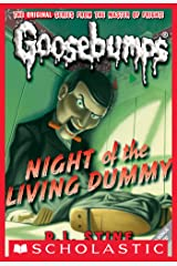 Night of the Living Dummy (Classic Goosebumps #1) Kindle Edition