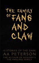 The Family of Fang and Claw