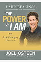 Daily Readings from The Power of I Am: 365 Life-Changing Devotions Kindle Edition