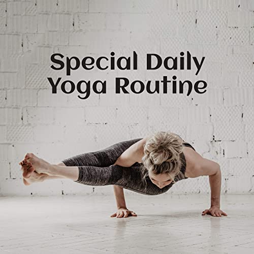 Special Daily Yoga Routine: 2019 New Age Nature & Ambient ...