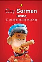 China. El imperio de las mentiras (Spanish Edition)