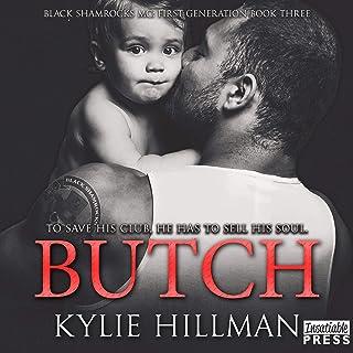 Butch: Black Shamrocks MC: First Generation, Book 3