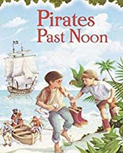 04 Pirates Past Noon: Children's growth picture book (Traditional Chinese Edition)