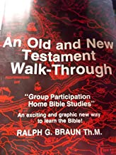 An Old and New Testament walk-through: Group participation home Bible studies