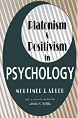 Platonism and Positivism in Psychology Kindle Edition