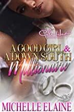 A Good Girl & A Down South Millionaire: African American Urban Fiction