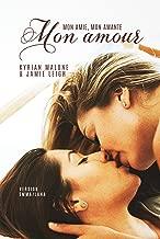 Mon amie, mon amante, mon amour: (Version Emma/Lana) - Livre lesbien (French Edition)