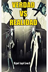 VERDAD VS REALIDAD (Spanish Edition) Kindle Edition