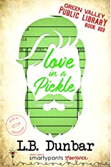 Love in a Pickle: A Silver Fox Small Town Romance (Green Valley Library Book 9) Kindle Edition