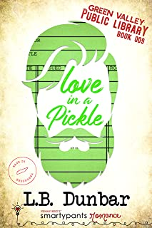 Love in a Pickle: A Silver Fox Small Town Romance (Green Valley Library Book 9)