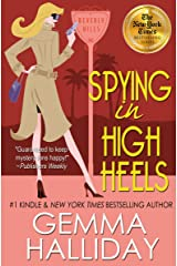 Spying in High Heels (High Heels Mysteries #1): A Funny Romantic Mystery Kindle Edition