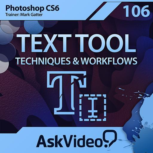 Text Tool Course For Photoshop CS6