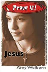 Prove It! Jesus Kindle Edition