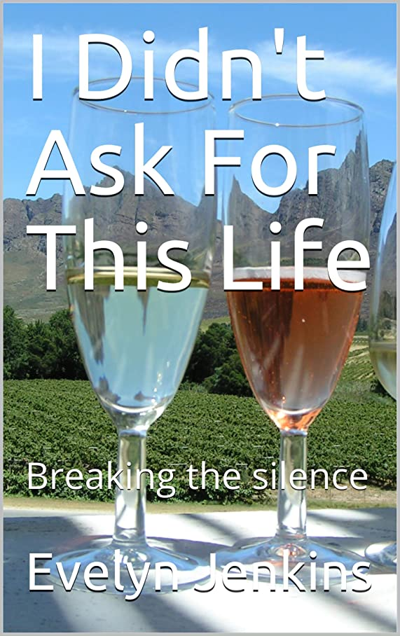 ジャンプする偶然周波数I Didn't Ask For This Life: Breaking the silence (English Edition)