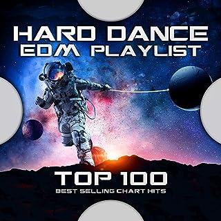 Hard Dance EDM Playlist Top 100 Best Selling Chart Hits (Progressive Psytrance Electro House DJ Mix)