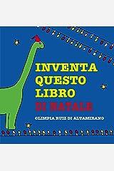 Inventa questo libro di Natale (Italian Edition) Kindle Edition