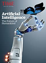 TIME Artificial Intelligence: The Future of Humankind