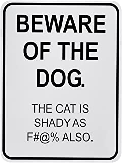 Beware of the Dog Censored The Cat Is Shady Road Parking Sign