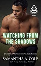 Watching From The Shadows (Trident Security Book 6)