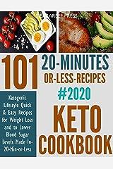 KETO COOKBOOK: 101 Ketogenic Lifestyle Quick & Easy Recipes 2020 (keto nutrition, ketogenic diet books for beginners, diabetic keto, ketogenic) Kindle Edition