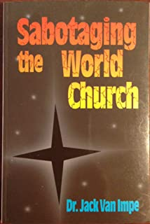 Sabotaging the World Church