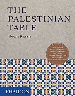 The Palestinian Table - Winner of the Guild of Food Writers Award 2018