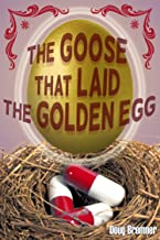 The Goose That Laid the Golden Egg: Accutane, the truth that had to be told