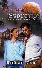 Crimson Moon Hideaway: Whimsical Seduction